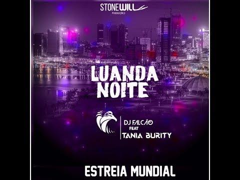 Dj Falção Feat Tania Burity - Luanda Noite (Afro House) [Audio] (Oficial)