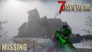 7 Days To Die (Alpha 17) - Missing (Day 41)
