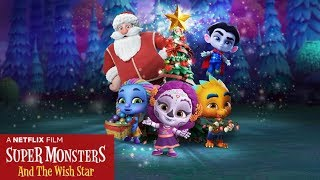 Super Monsters and the Wish Star - Netflix Trailer
