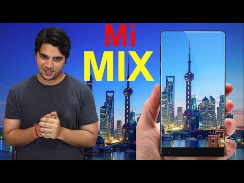 [ Hindi-हिन्दी ] Xiaomi Mi MIX : The Bezel-less Smartphone || Specifications, Features & Price.