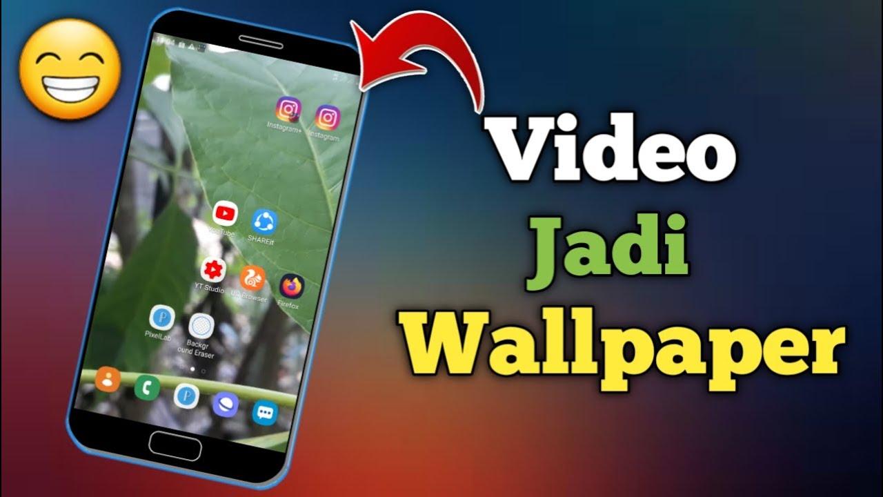 Cara Buat Video Jadi Wallpaper Di Hp Android Youtube
