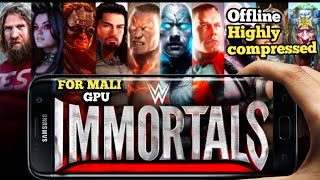 [OFFLINE] DOWNLOAD WWE IMMORTALS GAME FOR ANDRIOD FREE | HIGHLY COMPRESSED | 2019
