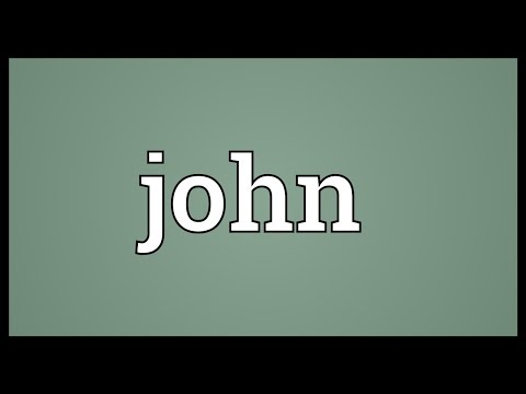 John Meaning
