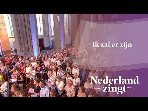 Nederland Zingt: Ik zal er zijn