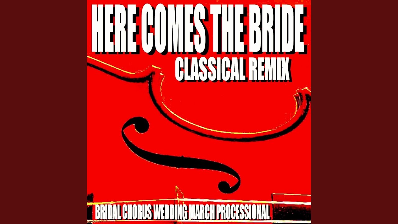 Here Comes The Bride Jazz Remix Youtube