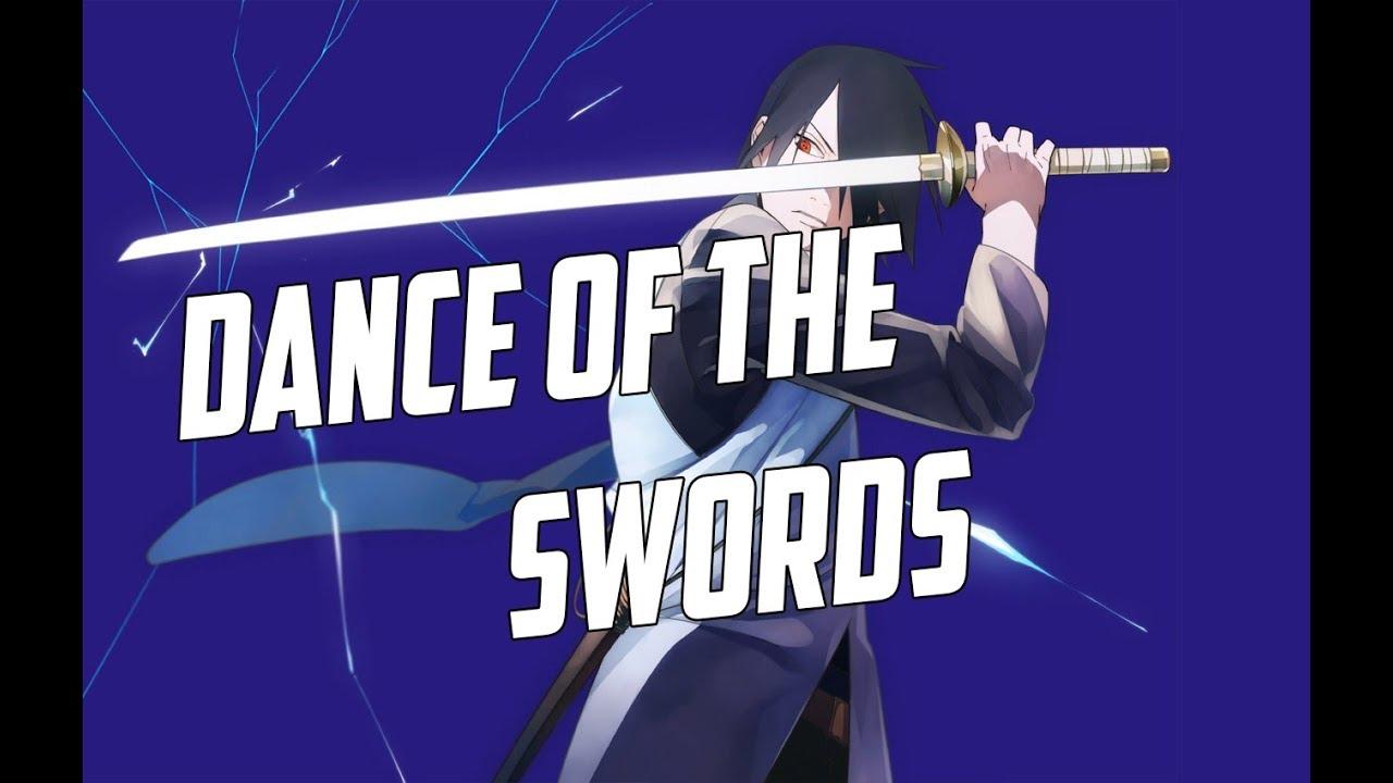 Naruto AMV : - : Dance of the Swords