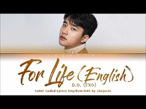 D.O. 디오 (EXO) 'For Life (English Version)' Lyrics