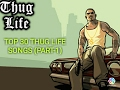 Top 30 Thug Life Songs Part 1 mp3