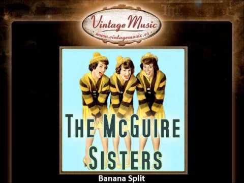 The McGuire Sisters -- Banana Split