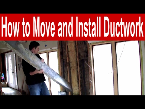 How to Move and Install Ductwork