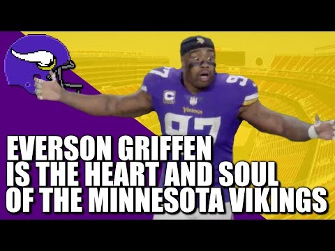 Everson Griffen Is The Heart & Soul Of The Minnesota Vikings