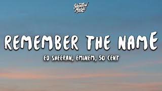 Ed Sheeran, Eminem - Remember The Name (Letra / Lyrics) ft. 50 Cent