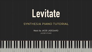 Levitate - Jacob's Piano \\ Synthesia Piano Tutorial