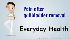 Pain after gallbladder removal