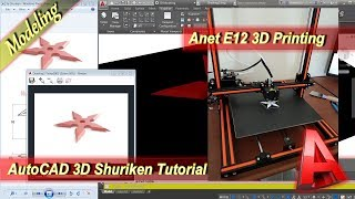 AutoCAD Design Shuriken With 3D Printing Anet E12 Modeling Tutorial