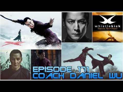 Episode 171 - Coach Daniel Wu - Sunny - AMC Into the Badlands TV - Martial Arts