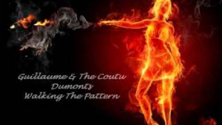 Guillaume & The Coutu Dumonts - Walking The Pattern