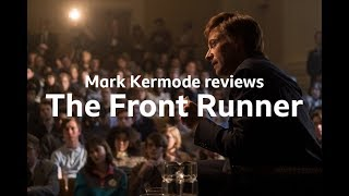 The Front Runner reviewed by Mark Kermode