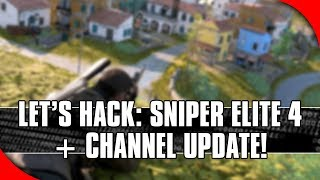 Channel Update + Let's Hack: Sniper Elite 4 (Cheat Engine and x64dbg Tutorial)