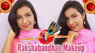 Raksha Bandhan Easy Makeup For Every Sister || 2018 Special
