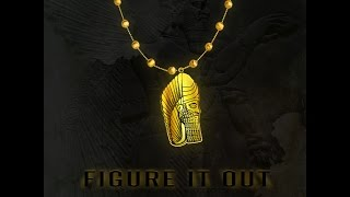 Sensato & 8ky - Figure It Out (Anunnaki)