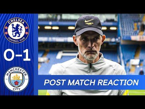 Thomas Tuchel Post-match reaction |  Chelsea 0-2 Manchester City |  Premier league