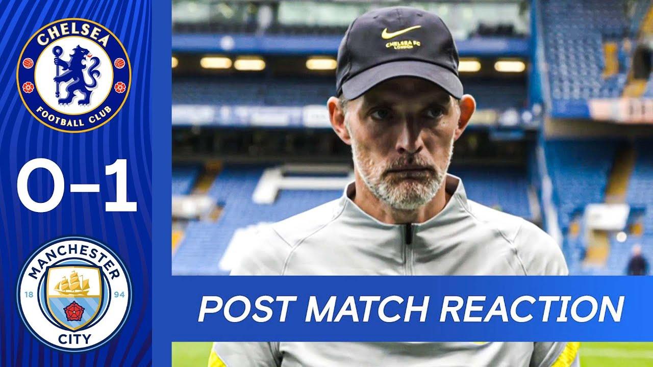Thomas Tuchel Post Match Reaction | Chelsea 0-2 Manchester City | Premier League