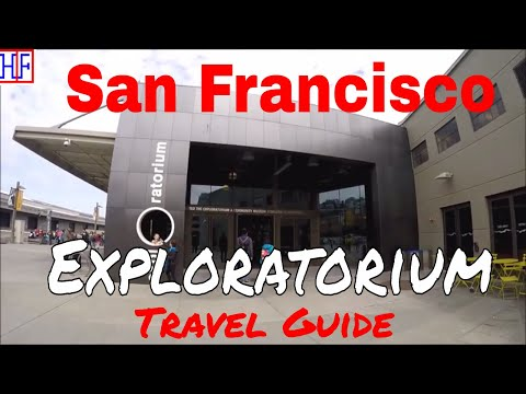 San Francisco | Exploratorium | Tourist Attractions | Episode# 10