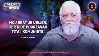 INTERVJU: Ivan Stojanović - Moj brat je ubijen, jer nije podržavao Tita i komuniste! (21.8.2019)