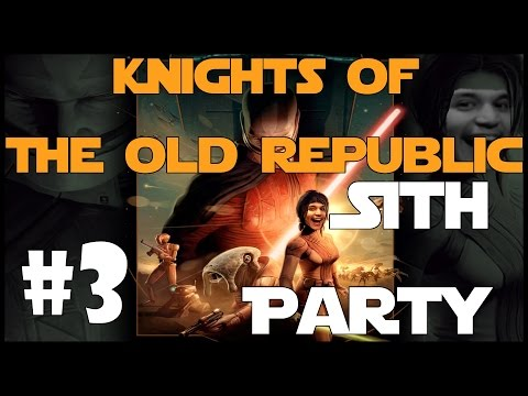 Knights of the Old Republic #3 - Sith Party