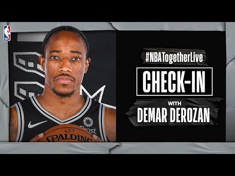 #NBATogetherLive Check-In With DeMar Derozan | COVID-19