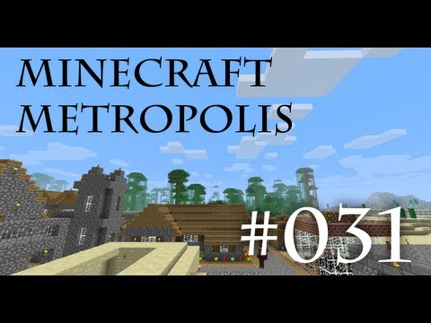 Minecraft Metropolis - EP031 - Call of the wild