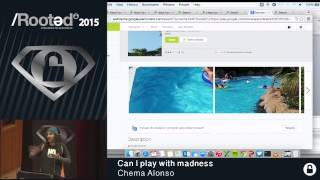 Chema Alonso - Can I play with madness [Rooted CON 2015 - ESP]