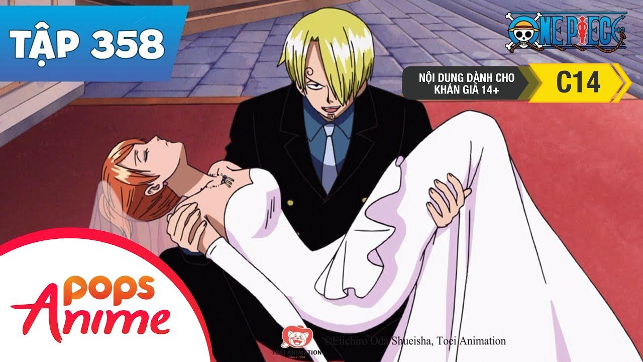 One Piece Tập 358 - Chàng Hiệp Sỹ Rực Lửa Sanji!! Đại Náo Hôn Lễ - Đảo Hải Tặc