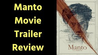 Manto Movie Trailer Review | Manto Movie Trailer | Saadat Hasan Manto Movie Trailer Review