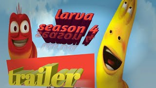 Larva 🚤 season 4 trailer