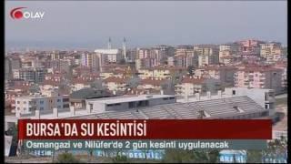 Bursa'da su kesintisi (Haber 11 11 2016)