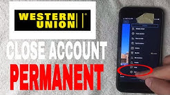✅  How To Permanently Close Western Union Account 🔴