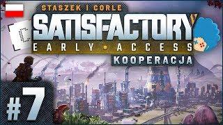Satisfactory PL #7 z Corle | EA | Na traktor i po wungiel!