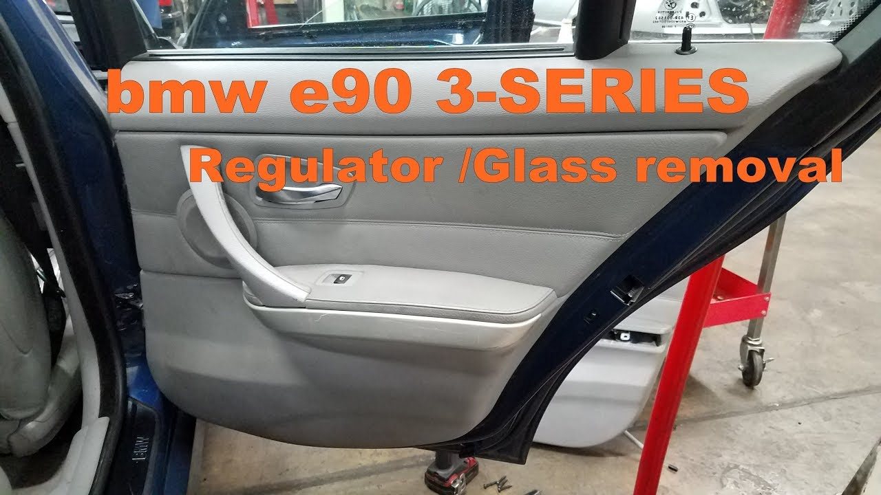 Bmw E90 330 328 325 Door Panel Window Regulator Removal Youtube