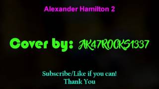 Alexander Hamilton 2 - JacksFilms Instrumental Cover High Quality (Song Only) (Fixed Audio)