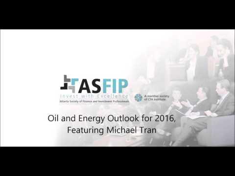 Oil & Energy Outlook for 2016, Michael Tran