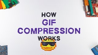 How GIF Works | GIF Compression Explained In 3 Minutes