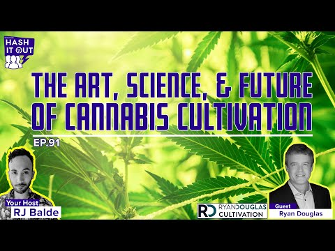 The Art, Science, & Future of Cannabis Cultivation