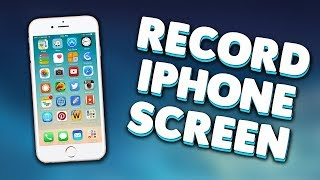 Record iPhone/iPad Screen (Screen Recording Feature and ScreenMo Recorder)