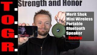 Merit Shok Mini Wireless Portable Bluetooth Speaker - Review