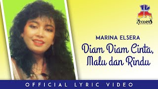 Marina Elsera  - Diam Diam Cinta Malu Dan Rindu