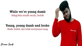 Download Young Dumb & Broke - Khalid | Lirik & Terjemahan Mp3