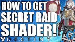 Destiny: HOW TO GET SECRET KINGS FALL RAID SHADER! HIDDEN IN VAULT!! (The Taken King)