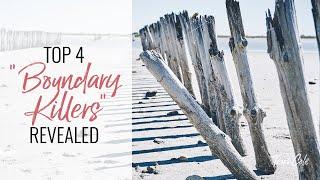 Top 4 Hidden Boundary Killers Revealed